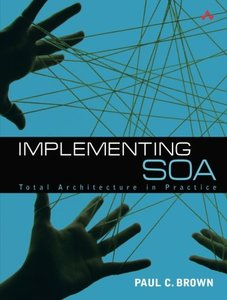 Implementing SOA : Total Architecture in Practice-cover