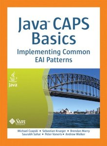 Java CAPS Basics: Implementing Common EAI Patterns (Hardcover)-cover