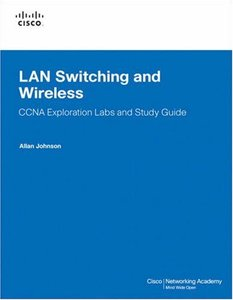 LAN Switching and Wireless, CCNA Exploration Labs and Study Guide, 2/e-cover