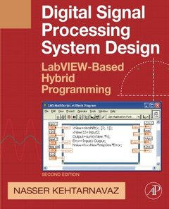 Digital Signal Processing System Design, 2/e: LabVIEW-Based Hybrid Programming (Paperback)-cover