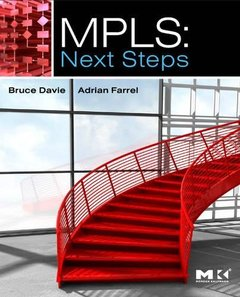 MPLS: Next Steps, Volume 1 (Hardcover)