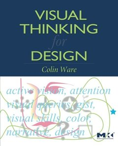 Visual Thinking: for Design (Paperback)