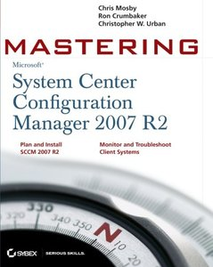 Mastering System Center Configuration Manager 2007 R2 (Paperback)-cover