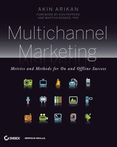 Multichannel Marketing: Metrics and Methods for On and Offline Success-cover