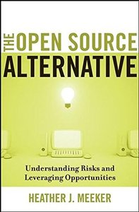 The Open Source Alternative: Understanding Risks and Leveraging Opportunities-cover