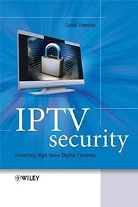 IPTV Security: Protecting High-Value Digital Contents(Hardcover)-cover