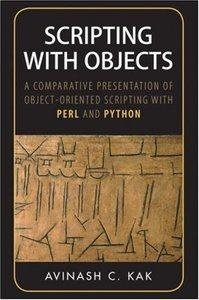 Scripting with Objects: A Comparative Presentation of Object-Oriented Scripting with Perl and Python-cover