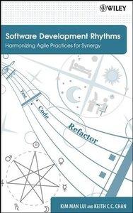 Software Development Rhythms: Harmonizing Agile Practices for Synergy-cover