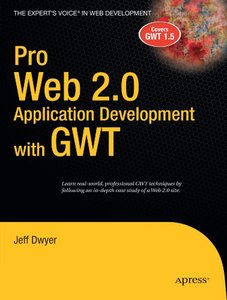 Pro Web 2.0 Application Development with GWT (Paperback)-cover