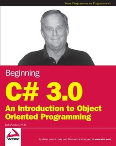 Beginning C# 3.0: An Introduction to Object Oriented Programming-cover
