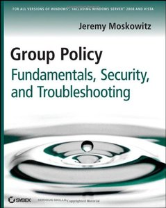 Group Policy Fundamentals, Security, and Troubleshooting (Paperback)-cover