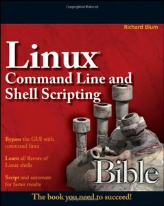 Linux Command Line and Shell Scripting Bible (Paperback)-cover
