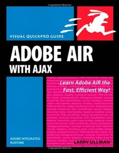 Adobe AIR (Adobe Integrated Runtime) with Ajax: Visual QuickPro Guide (Paperback)-cover