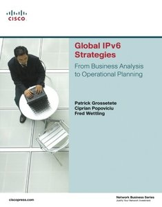 Global IPv6 Strategies: From Business Analysis to Operational Planning-cover