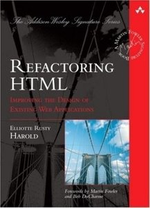 Refactoring HTML: Improving the Design of Existing Web Applications (Hardcover)-cover
