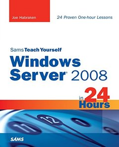 Sams Teach Yourself Windows Server 2008 in 24 Hours-cover
