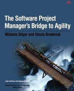 The Software Project Manager's Bridge to Agility-cover