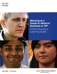 Working at a Small-to-Medium Business or ISP, CCNA Discovery Learning Guide-cover