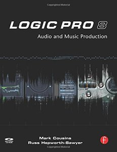 Logic Pro 8: Audio and Music Production (Paperback)-cover