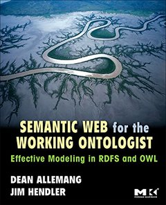 Semantic Web for the Working Ontologist: Effective Modeling in RDFS and OWL-cover