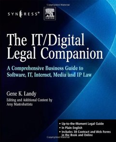 The IT / Digital Legal Companion: A Comprehensive Business Guide to Software, IT, Internet, Media and IP Law-cover
