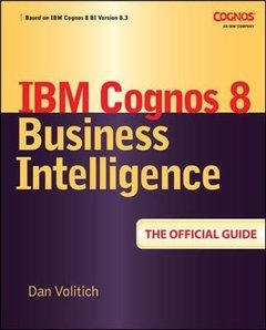 IBM Cognos 8 Business Intelligence: The Official Guide-cover