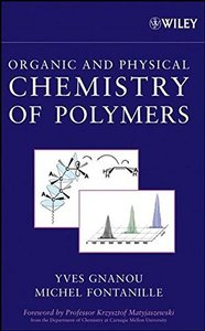Organic and Physical Chemistry of Polymers (Hardcover)-cover