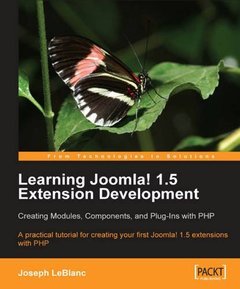 Learning Joomla! 1.5 Extension Development: Creating Modules, Components, and Plugins with PHP-cover