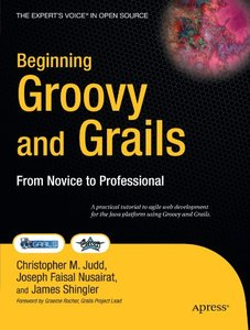 Beginning Groovy and Grails: From Novice to Professional (Paperback)-cover