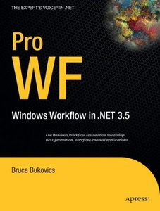 Pro WF: Windows Workflow in .NET 3.5-cover