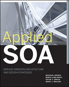 Applied SOA: Service-Oriented Architecture and Design Strategies (Paperback)-cover