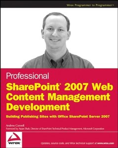 Professional SharePoint 2007 Web Content Management Development: Building Publishing Sites with Office SharePoint Server 2007 (Paperback)-cover