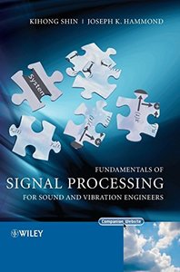 Fundamentals of Signal Processing for Sound and Vibration Engineers-cover