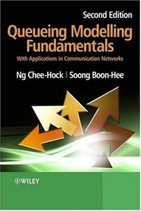 Queueing Modelling Fundamentals: With Applications in Communication Networks (Hardcover)-cover