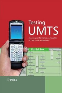 Testing UMTS: Assuring Conformance and Quality of UMTS User Equipment (Hardcover)-cover
