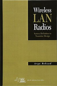 Wireless LAN Radios: System Definition to Transistor Design-cover