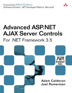 Advanced ASP.NET AJAX Server Controls For .NET Framework 3.5 (Paperback)-cover