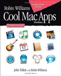 Robin Williams Cool Mac Apps: Twelve apps for enhanced creativity and productivity, 3/e-cover
