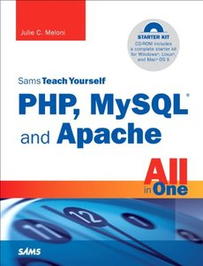 Sams Teach Yourself PHP, MySQL and Apache All in One, 4/e (Paperback)-cover