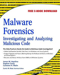 Malware Forensics: Investigating and Analyzing Malicious Code-cover