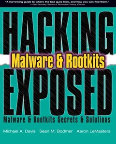 Hacking Exposed Malware & Rootkits: Malware & Rootkits Secrets & Solutions (Paperback)-cover
