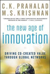 The New Age of Innovation: Driving Cocreated Value Through Global Networks-cover