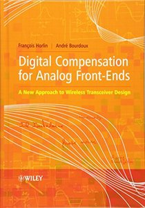 Digital Compensation for Analog Front-Ends: A New Approach to Wireless Transceiver Design (Hardcover)