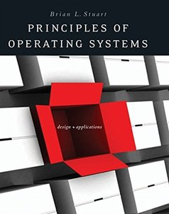 Principles of Operating Systems: Design and Applications (Hardcover)-cover
