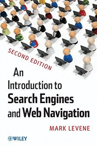 An Introduction to Search Engines and Web Navigation, 2/e (Paperback)
