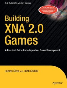 Building XNA 2.0 Games: A Practical Guide for Independent Game Development (Paperback)-cover