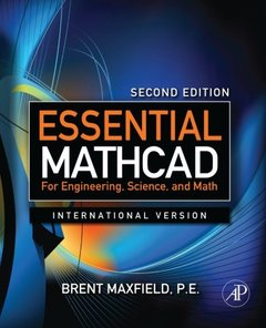 Essential Mathcad for Engineering, Science, and Math ISE, 2/e (Paperback)