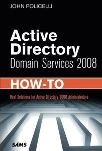 Active Directory Domain Services 2008 How-To (Paperback)-cover