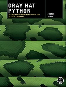 Gray Hat Python: Python Programming for Hackers and Reverse Engineers (Paperback)-cover