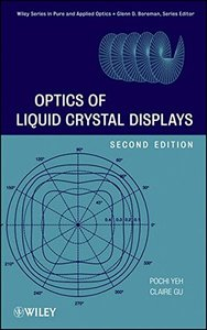 Optics of Liquid Crystal Displays, 2/e (Hardcover)-cover